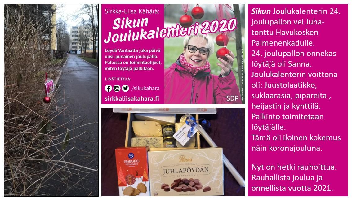 Sirkka-Liisa Kähärän joulukalenterin 24. pallo on löytänyt omistajan!